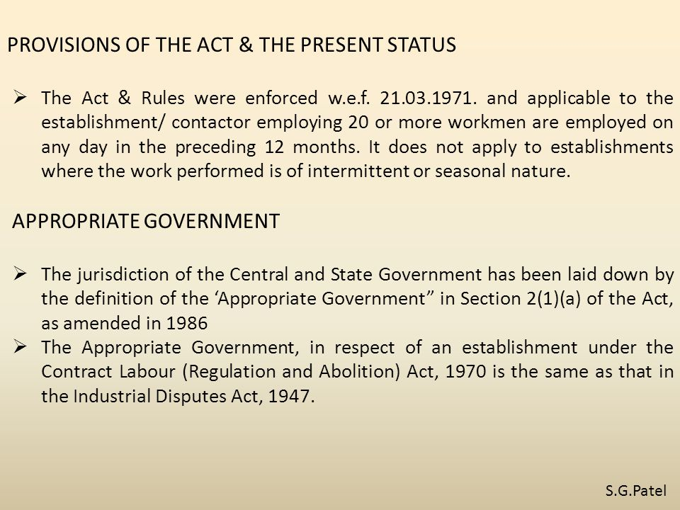 PROVISIONS OF THE ACT & THE PRESENT STATUS  The Act & Rules were enforced w.e.f.
