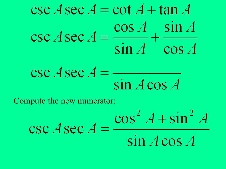 Compute the new numerator: