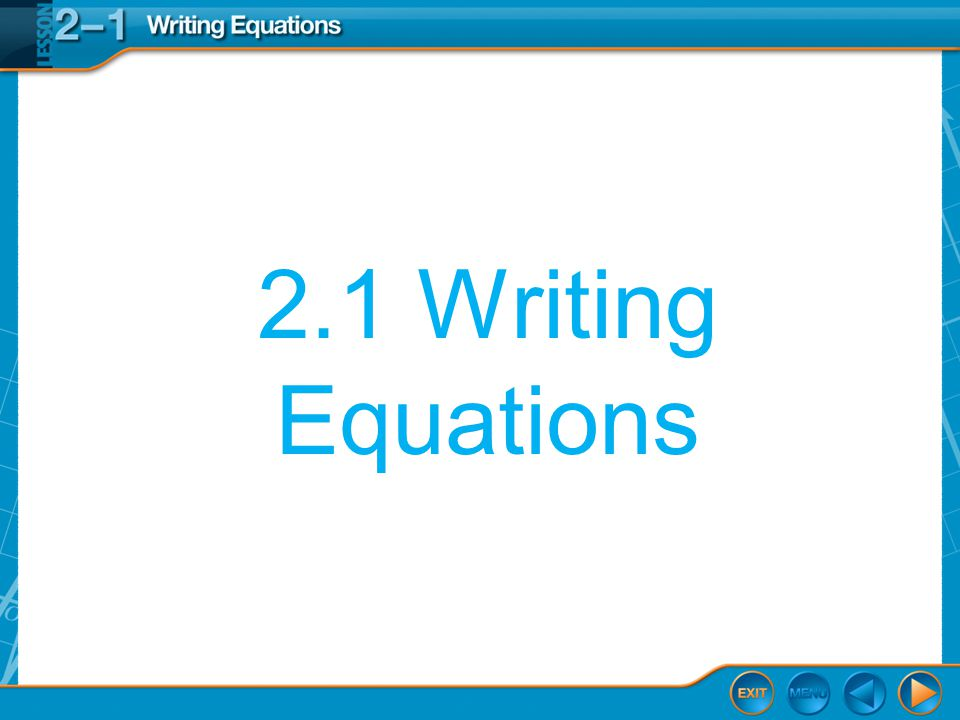 2.1 Writing Equations