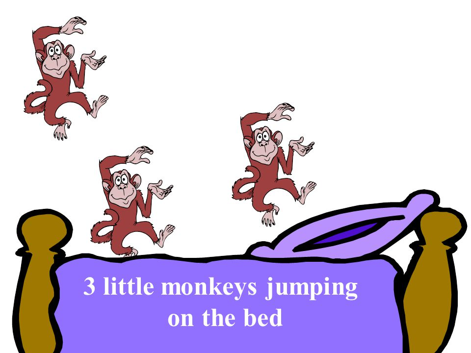 3 little monkeys jumping on the bed