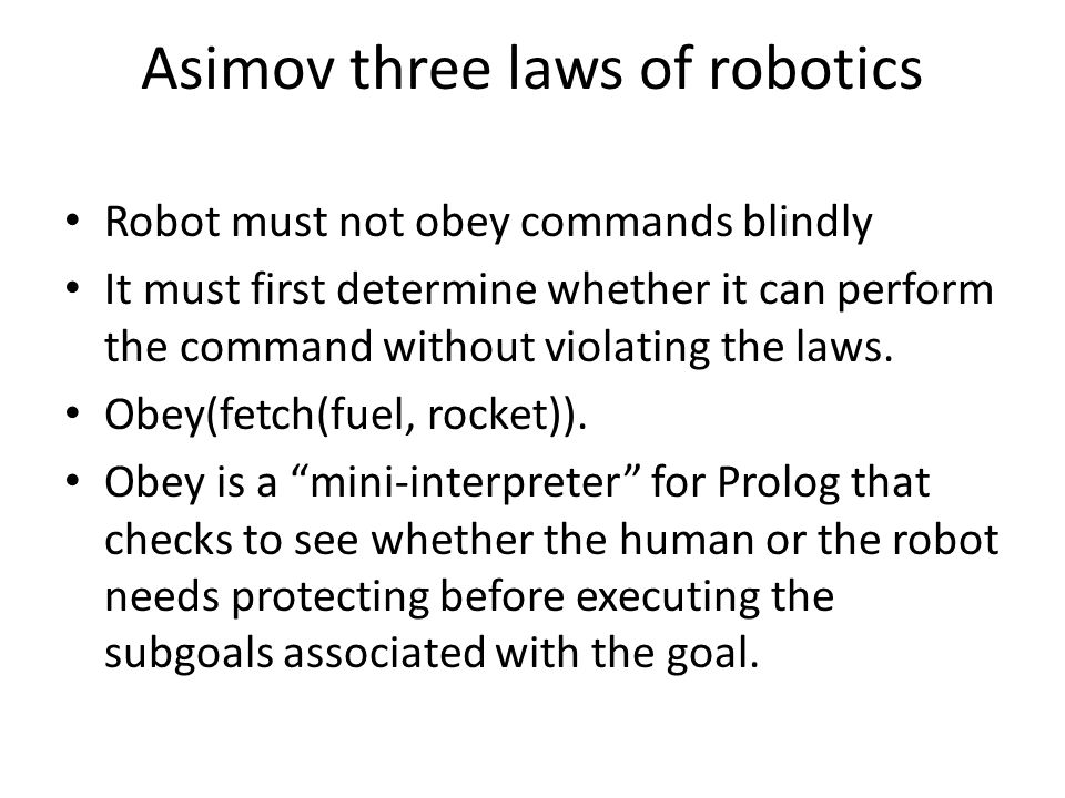 Robot must not obey commands blindly It must first determine whether it can perform the command without violating the laws.