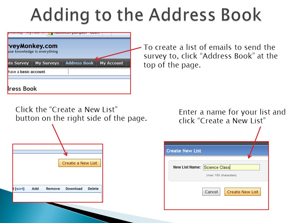 To create a list of emails to send the survey to, click Address Book at the top of the page.