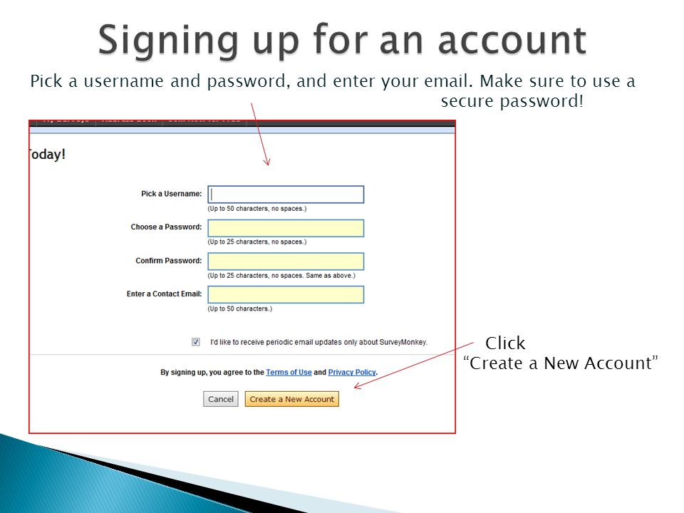 Pick a username and password, and enter your email.