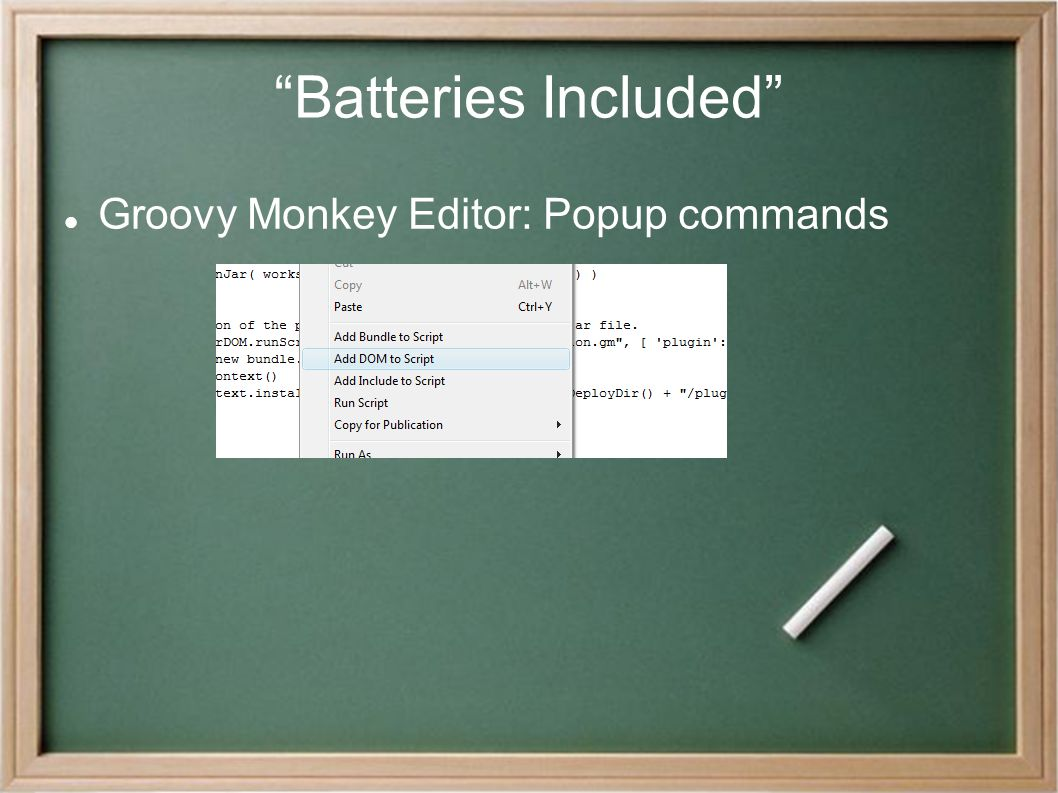 """Batteries Included"" Groovy Monkey Editor: Popup commands"