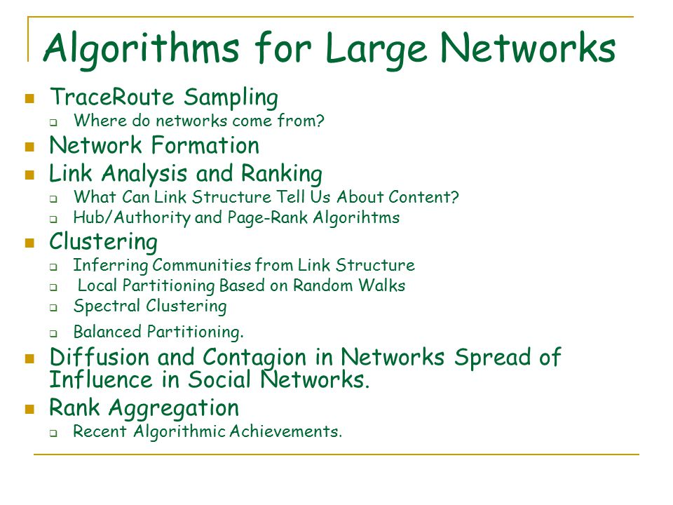 Algorithms for Large Networks TraceRoute Sampling  Where do networks come from.
