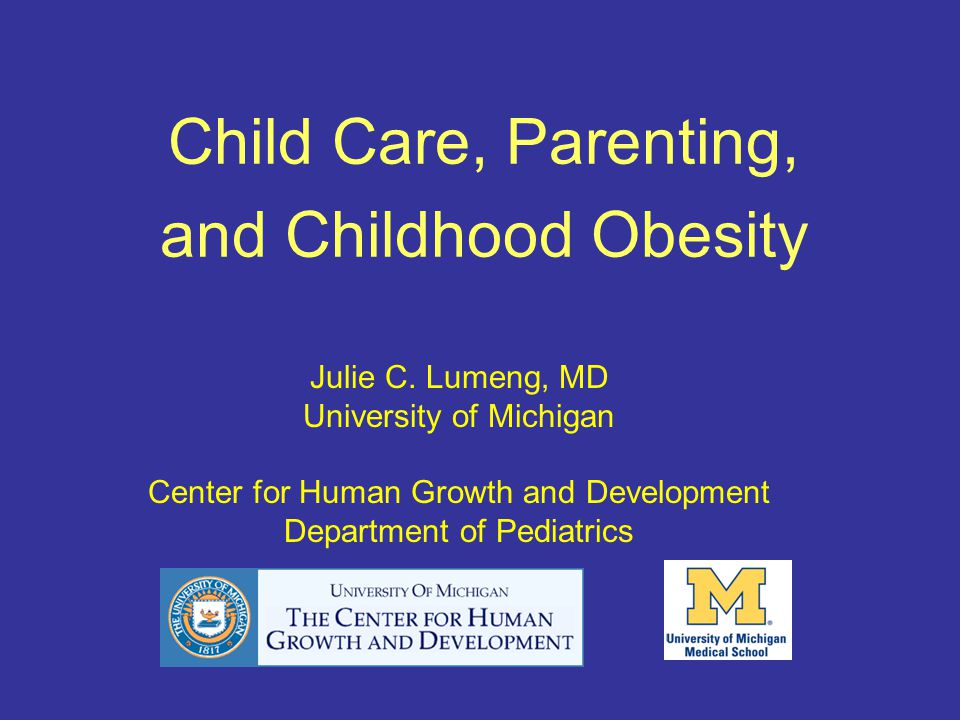 Child Care, Parenting, and Childhood Obesity Julie C.
