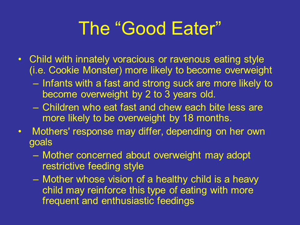 Look how well she eats! Starting the conversation: Some children are very careful, selective, and slow in their eating.
