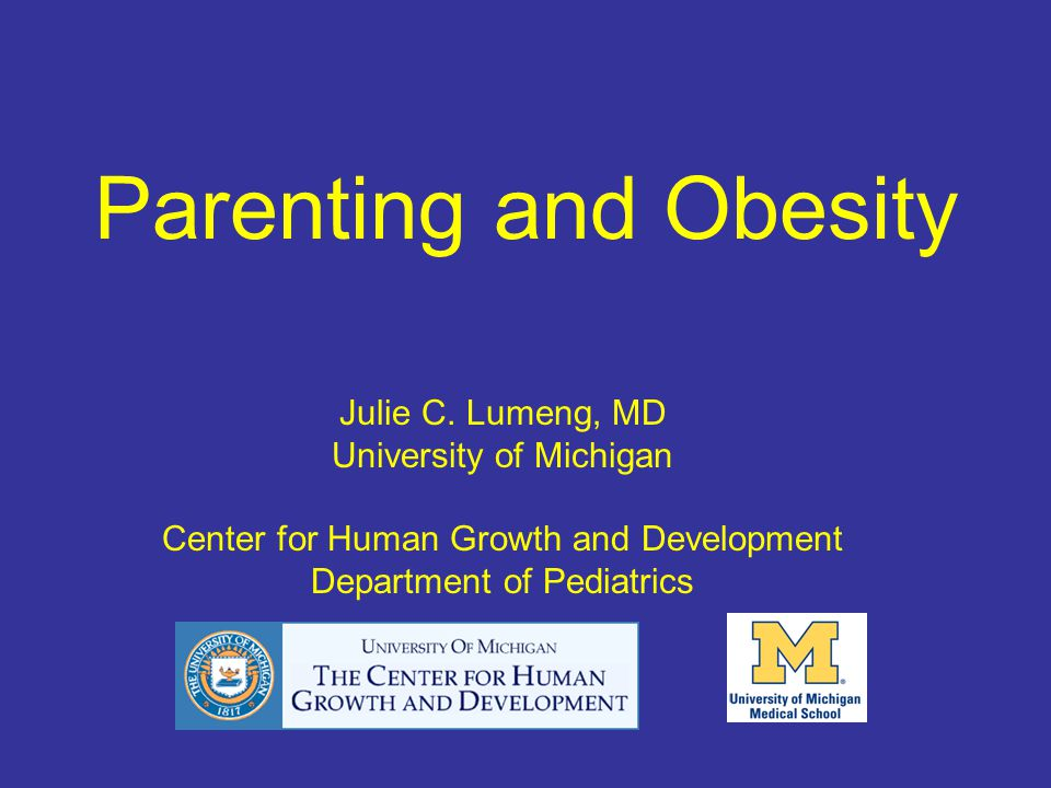 Parenting and Obesity Julie C.