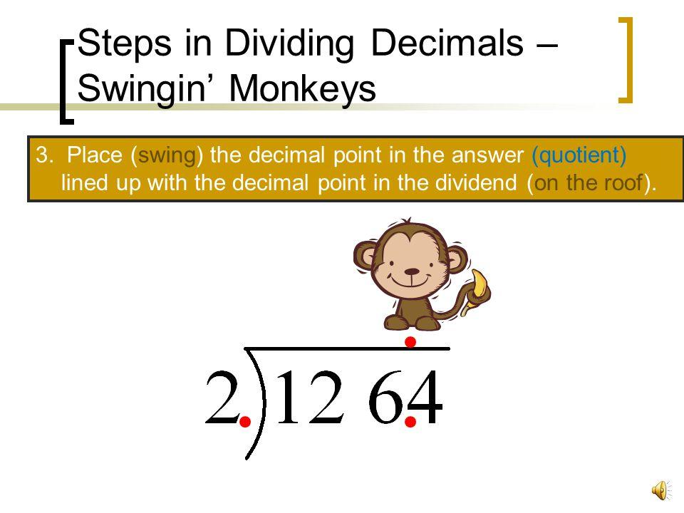 Steps in Dividing Decimals – Swingin' Monkeys