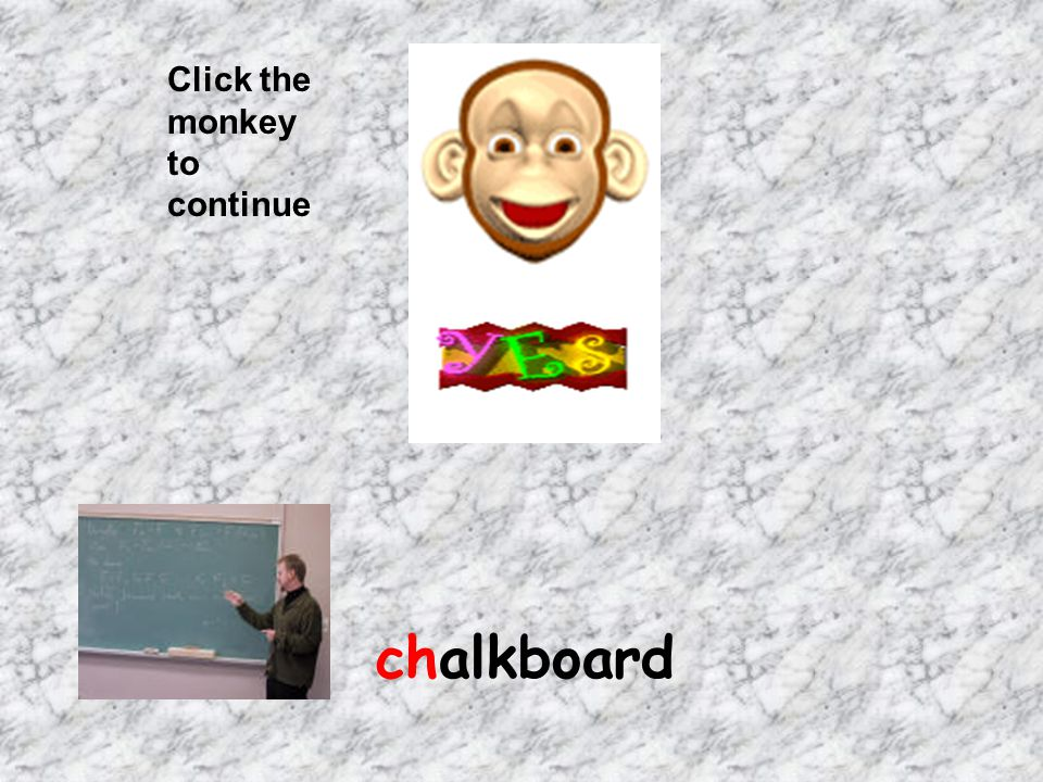 Click the monkey to continue chalkboard