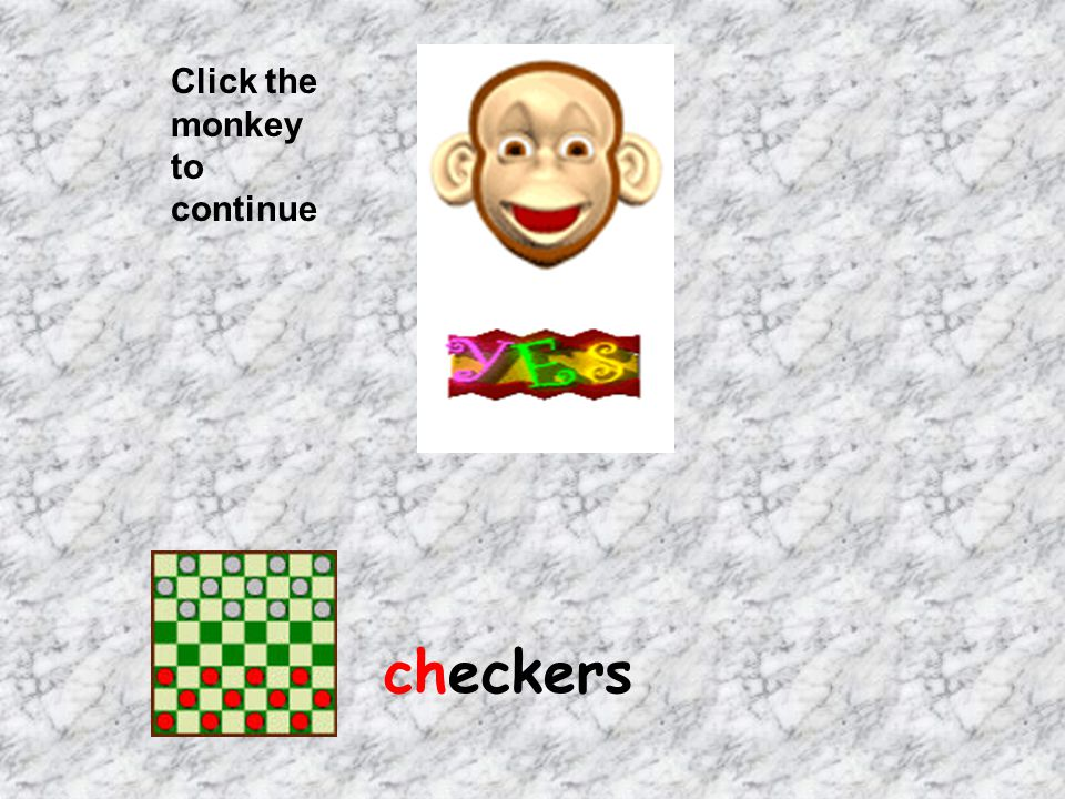 Click the monkey to continue checkers