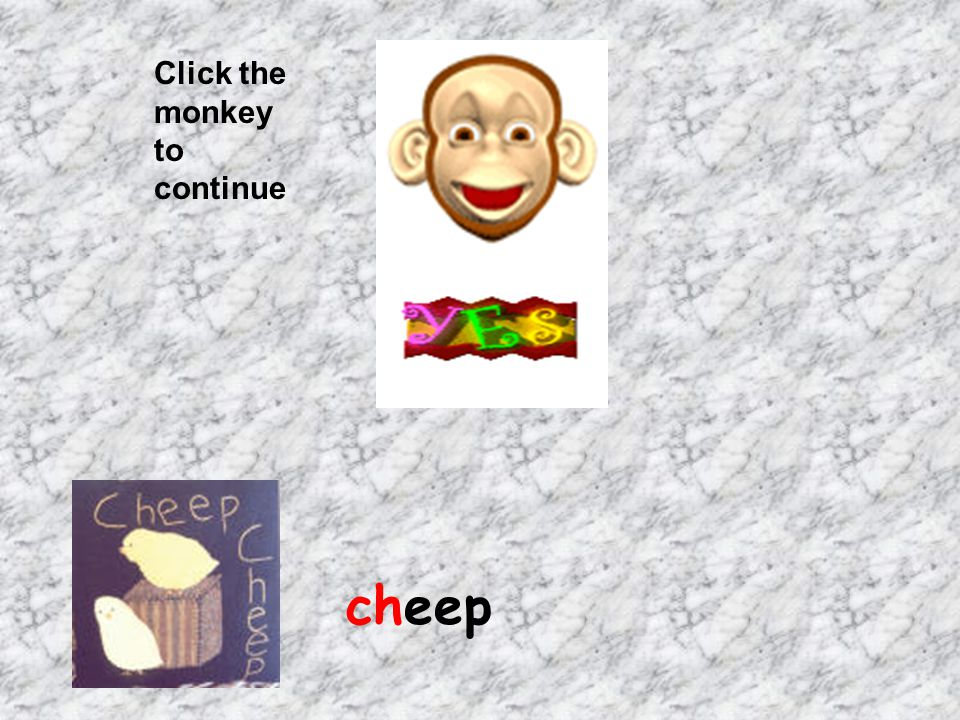 Click the monkey to continue cheep