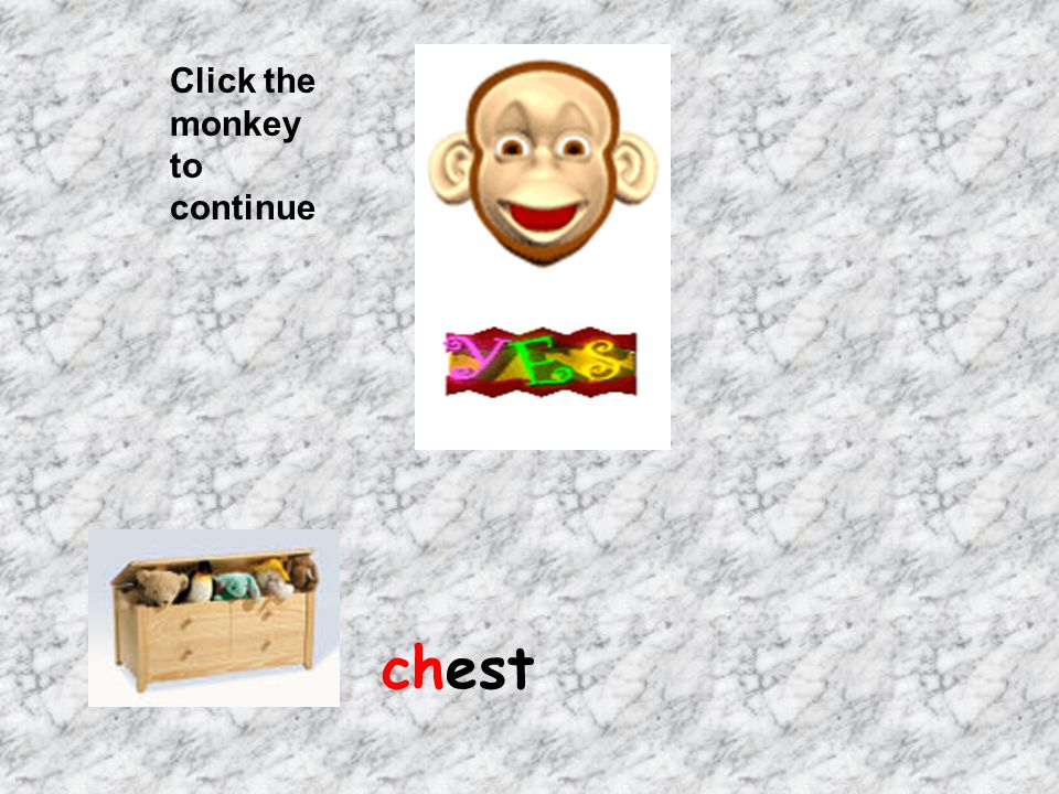 Click the monkey to continue chest