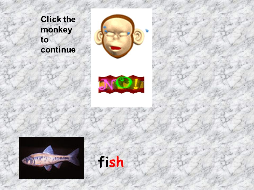 Click the monkey to continue fish
