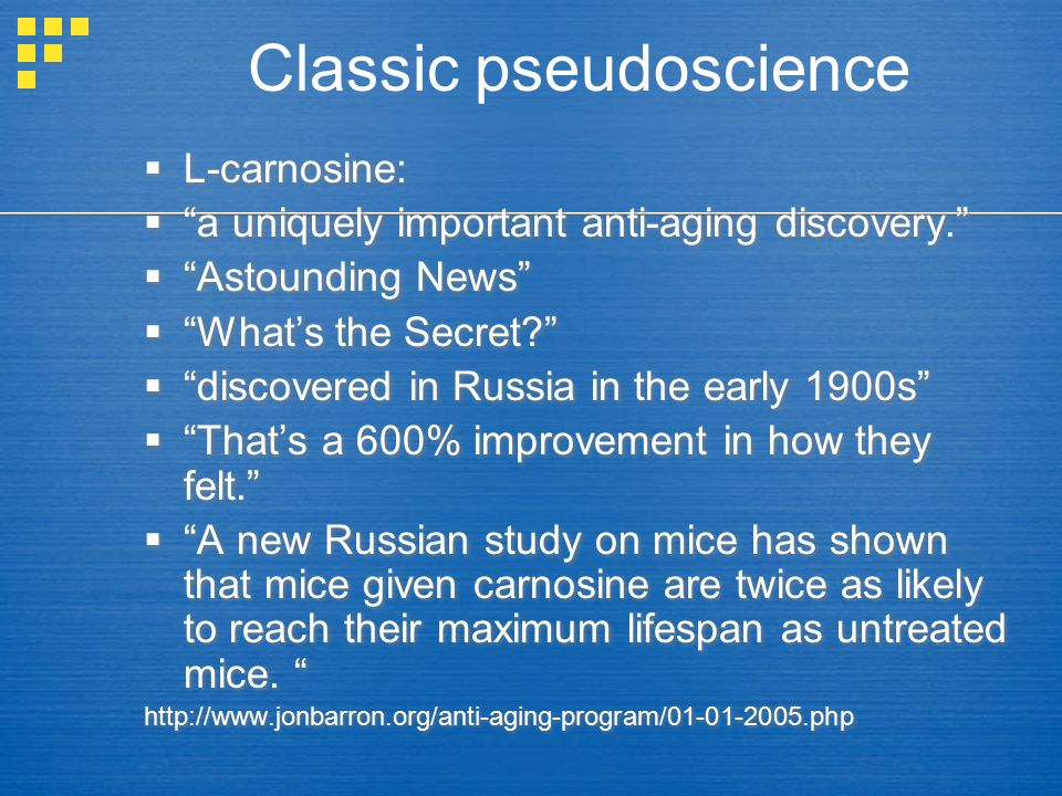  L-carnosine:  a uniquely important anti-aging discovery.  Astounding News  What's the Secret?  discovered in Russia in the early 1900s  That's a 600% improvement in how they felt.  A new Russian study on mice has shown that mice given carnosine are twice as likely to reach their maximum lifespan as untreated mice.