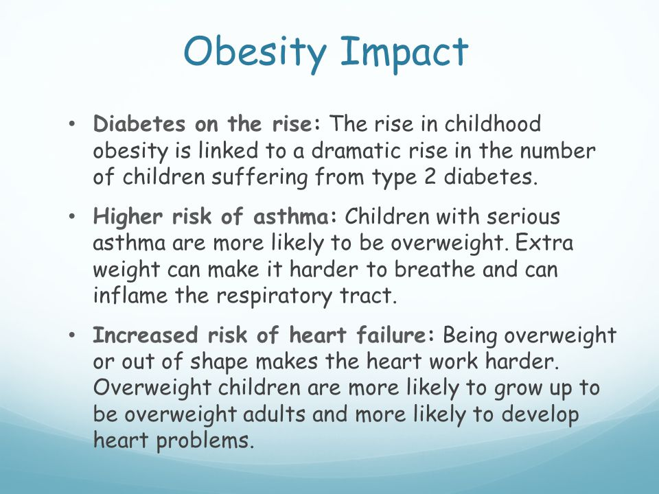 Obesity Impact Diabetes on the rise: The rise in childhood obesity is linked to a dramatic rise in the number of children suffering from type 2 diabetes.