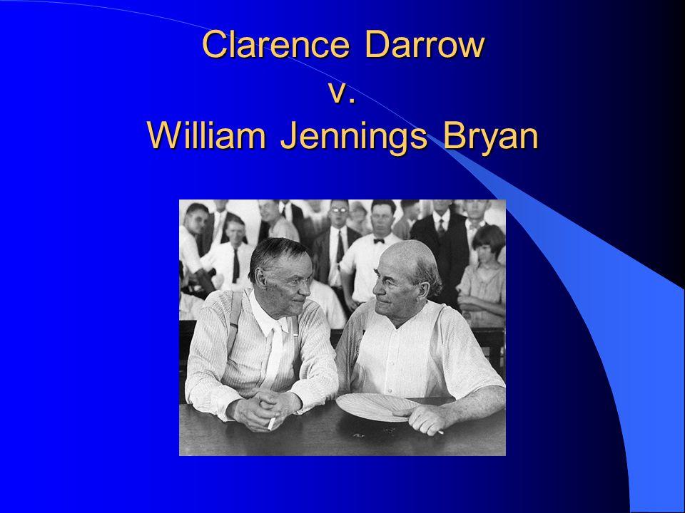 Clarence Darrow v. William Jennings Bryan
