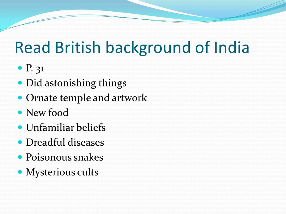 Read British background of India P.