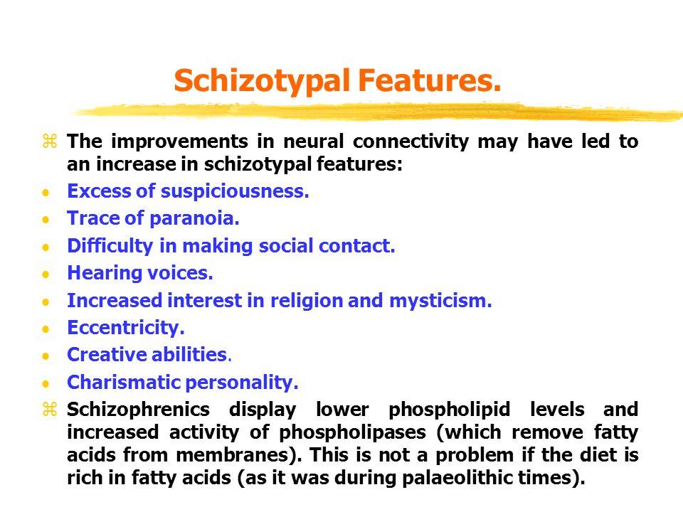 Schizotypal Features.