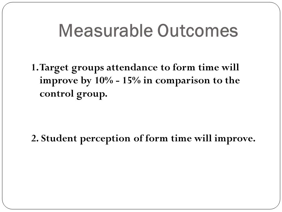 Measurable Outcomes 1.