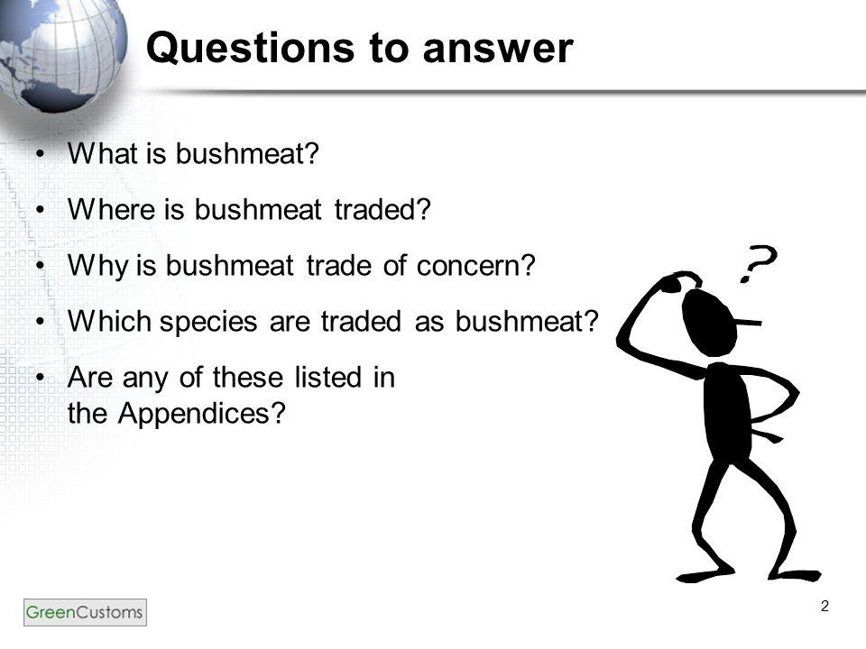Bushmeat What is bushmeat.