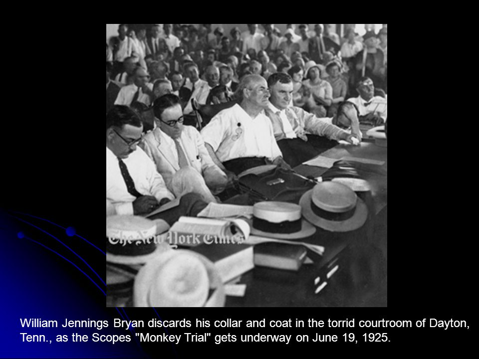 William Jennings Bryan discards his collar and coat in the torrid courtroom of Dayton, Tenn., as the Scopes Monkey Trial gets underway on June 19, 1925.