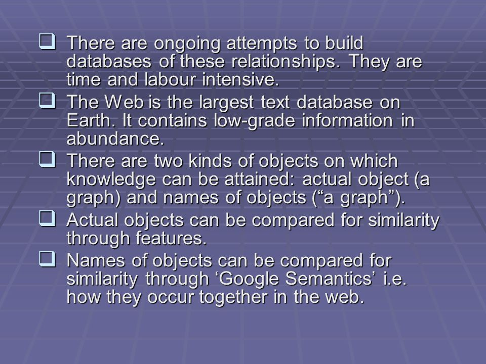  There are ongoing attempts to build databases of these relationships.