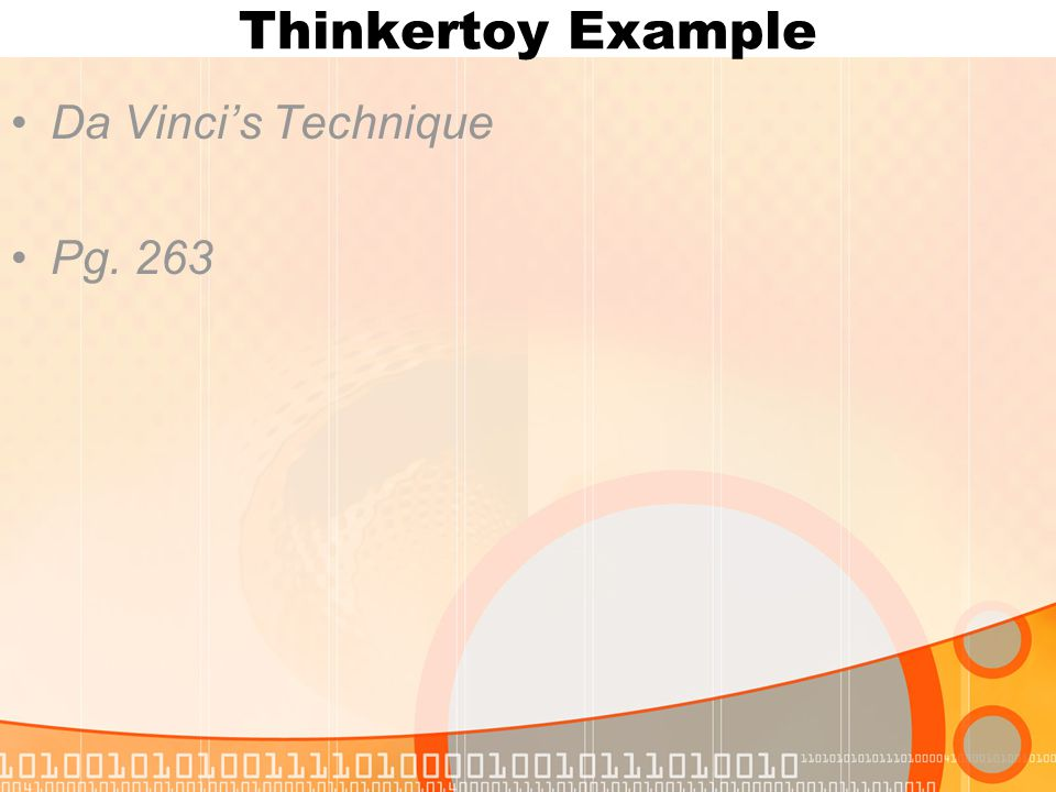 Thinkertoy Example Da Vinci's Technique Pg. 263