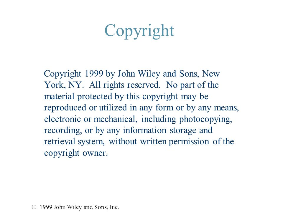 Copyright Copyright 1999 by John Wiley and Sons, New York, NY.