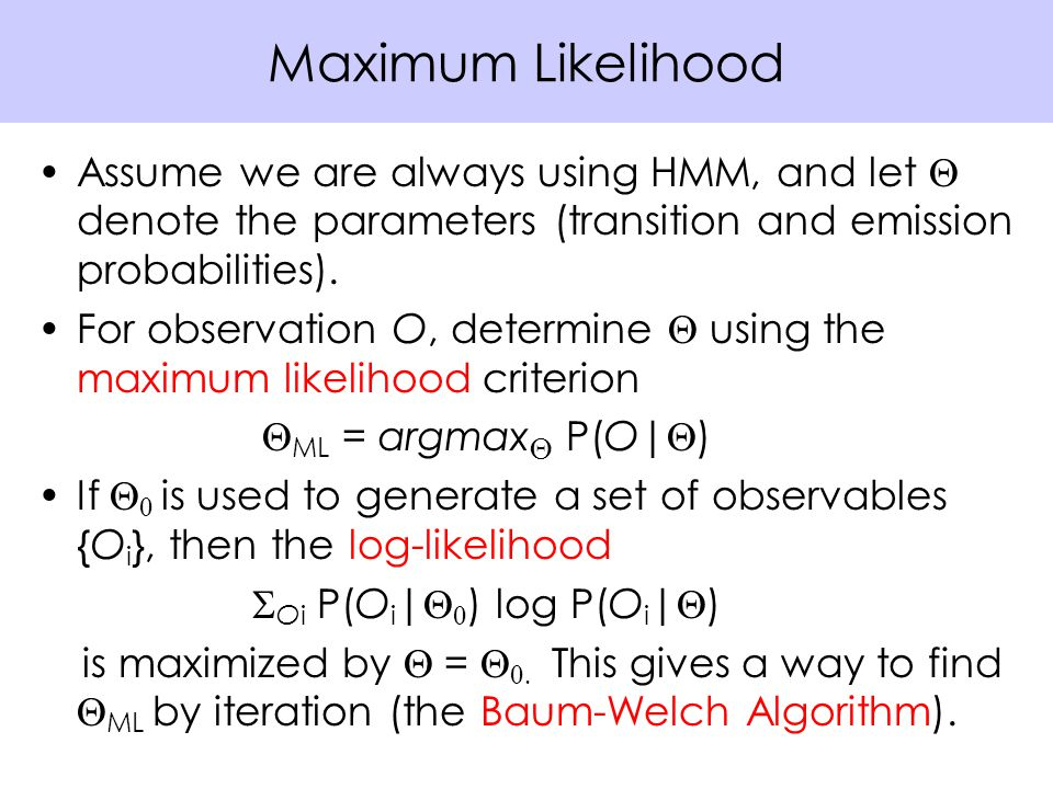 Assume we are always using HMM, and let  denote the parameters (transition and emission probabilities).