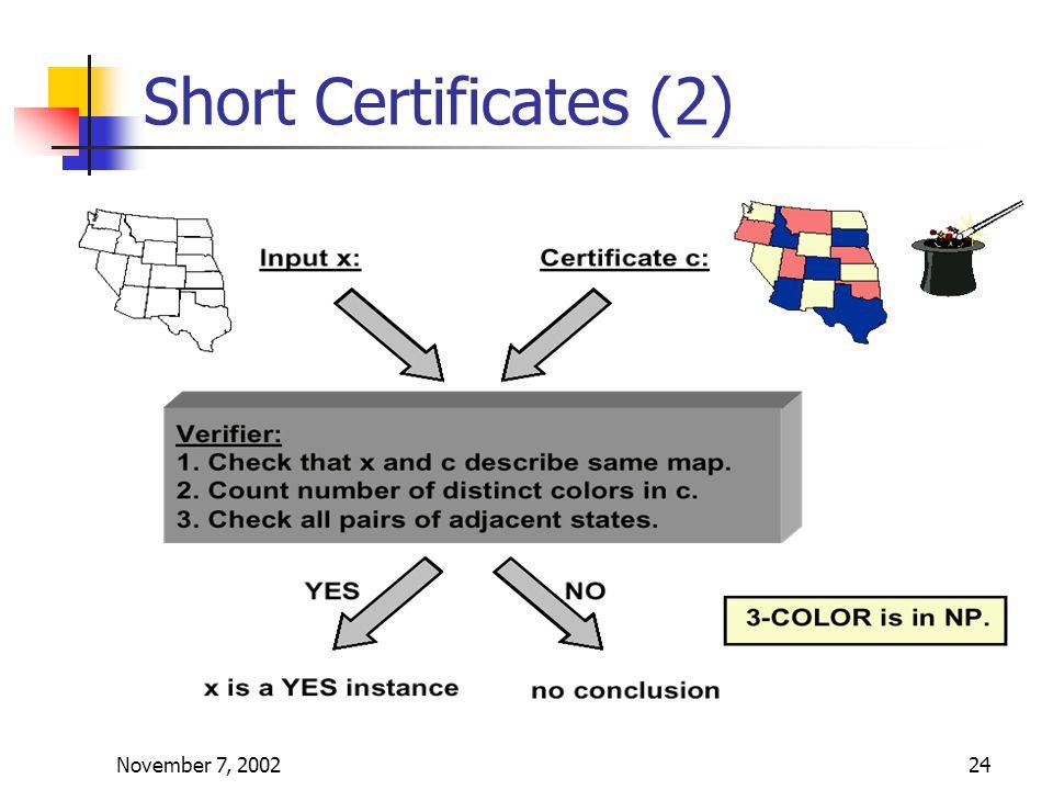 November 7, 200224 Short Certificates (2)