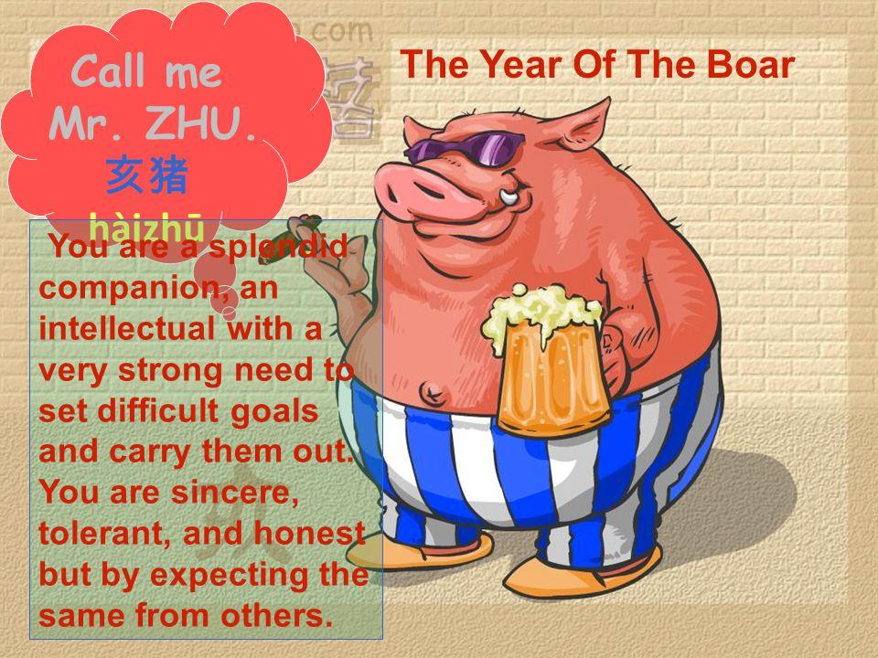Call me Mr. ZHU.