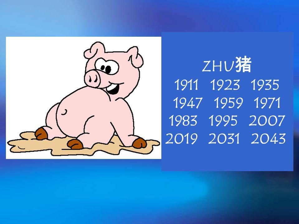 ZHU 猪 1911 1923 1935 1947 1959 1971 1983 1995 2007 2019 2031 2043