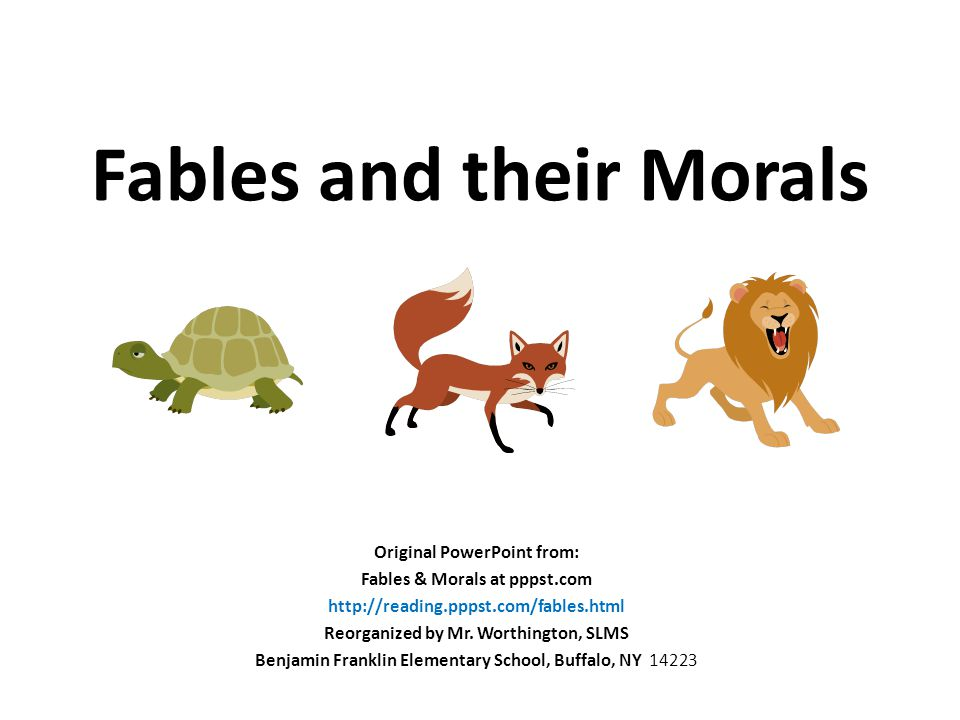 The moral of a fable (story) is the lesson learned from the story.