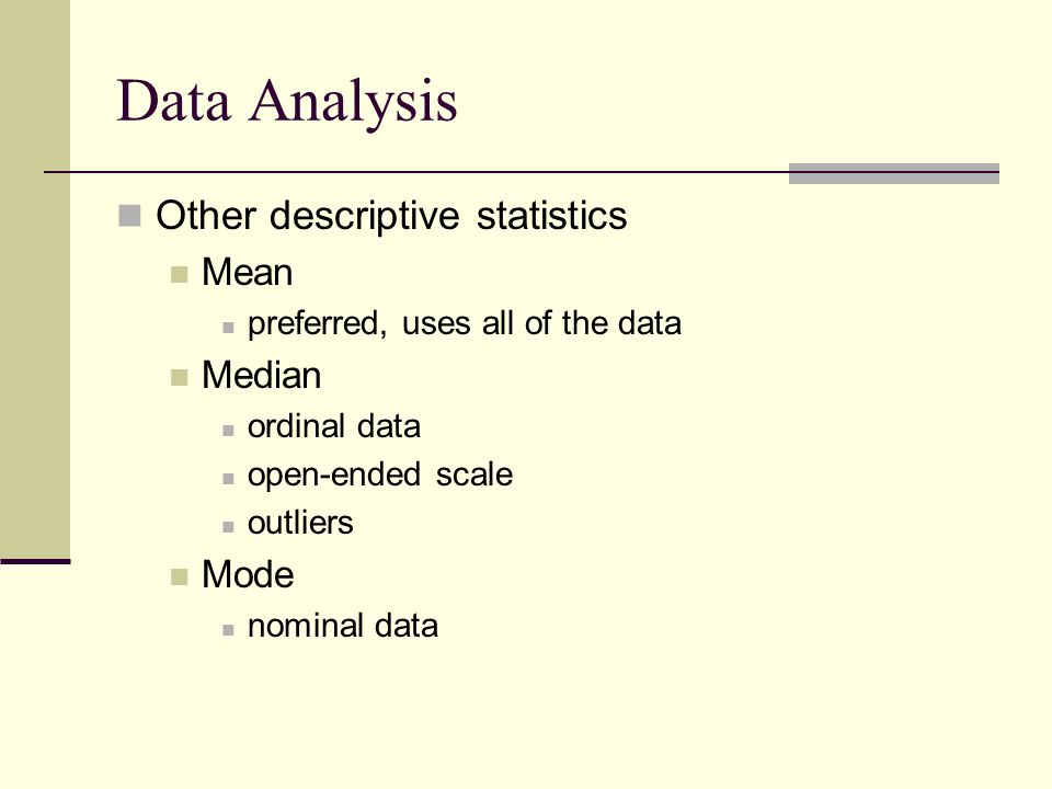 Data Analysis Other descriptive statistics Interquartile range Variability accompanying the median Standard deviation Variability accompanying the mean