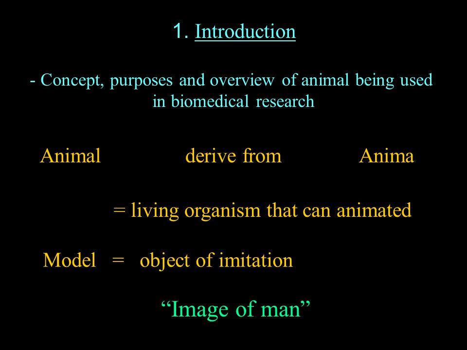 Types of animal model - Induced models- Spontaneous models - Negative models- Orphan model