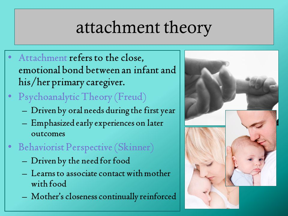 attachment theory Attachment refers to the close, emotional bond between an infant and his/her primary caregiver.