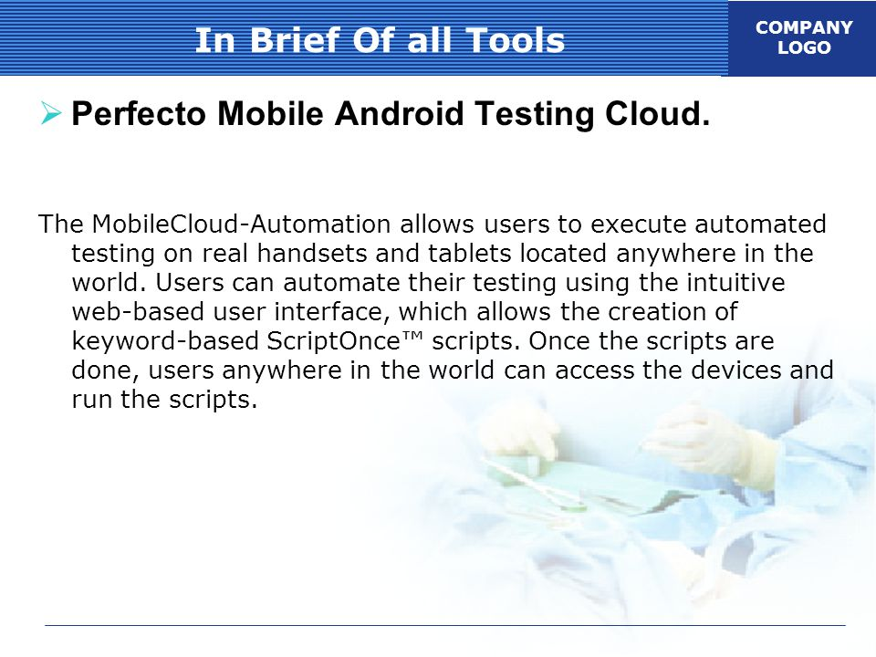 COMPANY LOGO In Brief Of all Tools  Perfecto Mobile Android Testing Cloud.