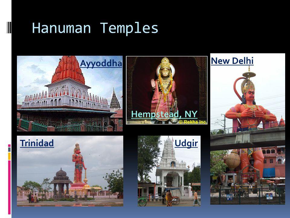 Hanuman Temples Ayyoddha New Delhi Trinidad Hempstead, NY Udgir
