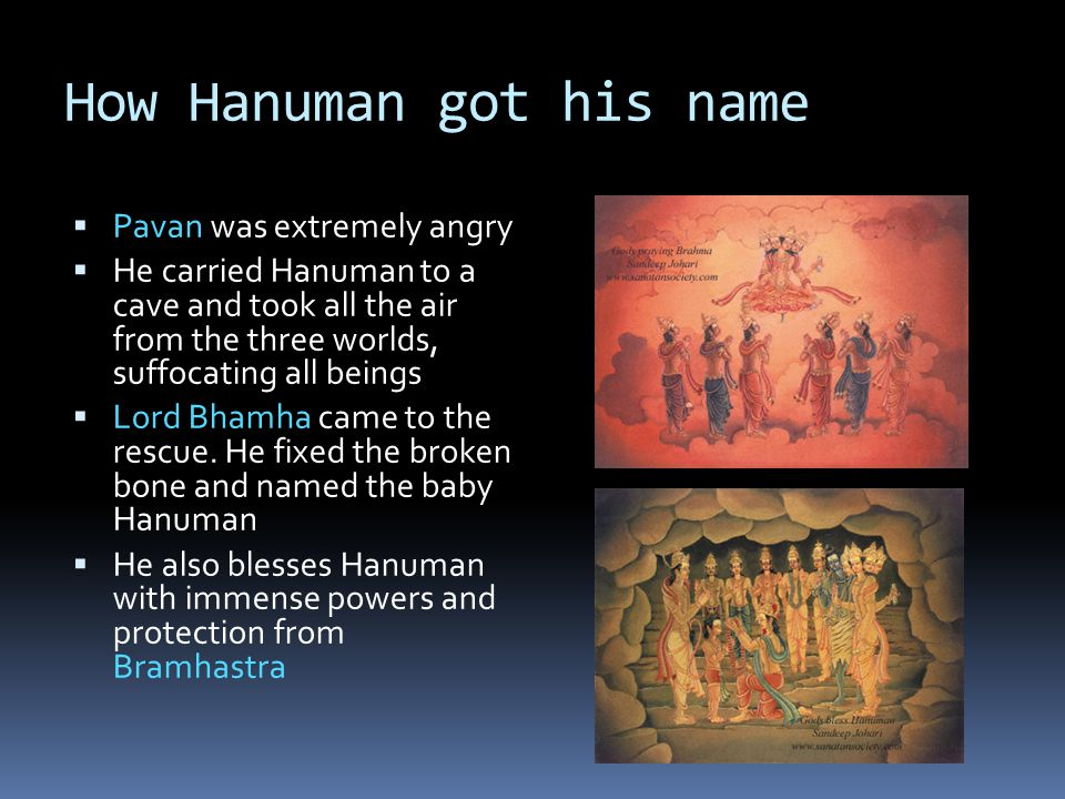 Rescuing Ram and Lakshman  Ahiravan abducted Ram and Lakshman and took them to Patalpuri  As he was preparing to sacrifice them, Hanuman reached and killed Ahiravan and returned with Ram and Lakshman