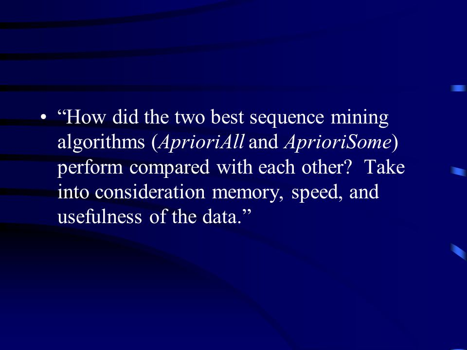 How did the two best sequence mining algorithms (AprioriAll and AprioriSome) perform compared with each other.