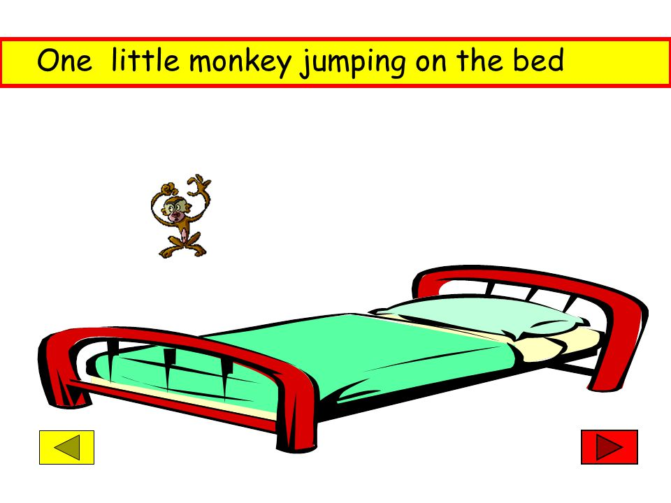 And the doctor said No more monkeys jumping on the bed