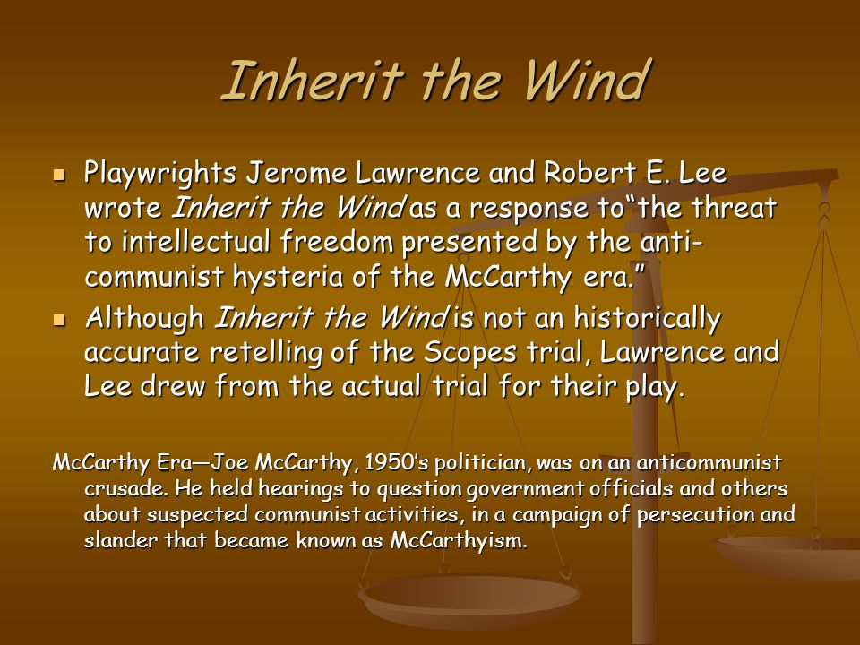 Inherit the Wind Playwrights Jerome Lawrence and Robert E.