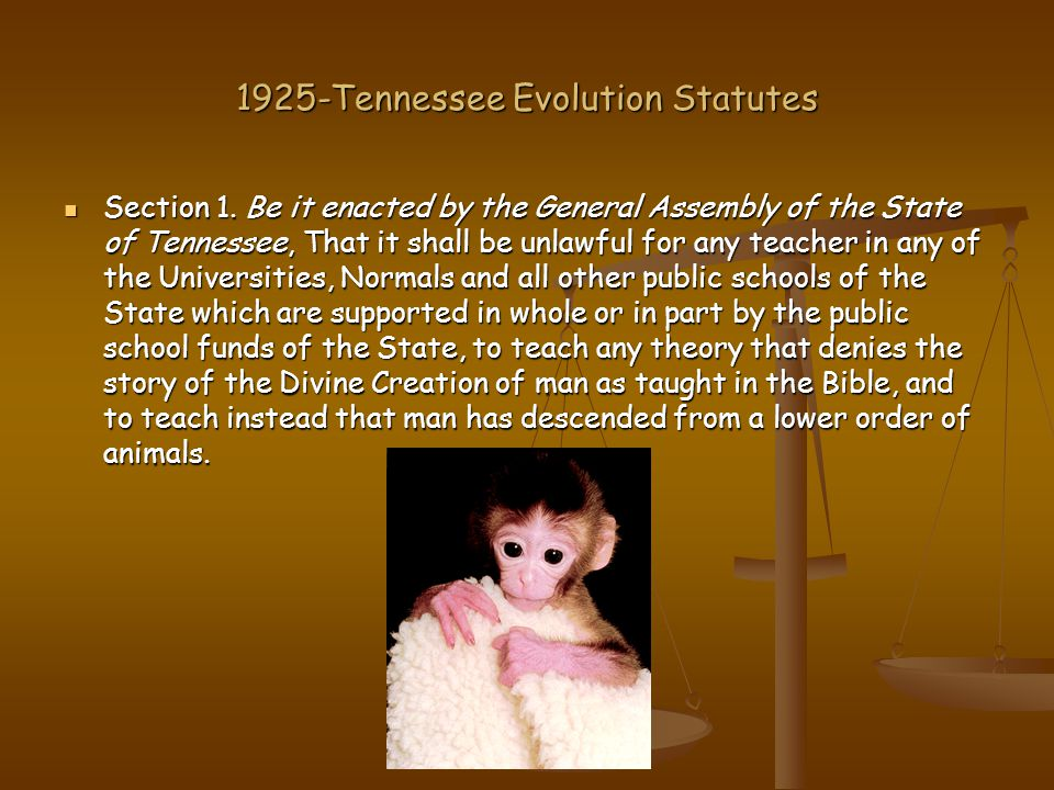 1925-Tennessee Evolution Statutes Section 1.