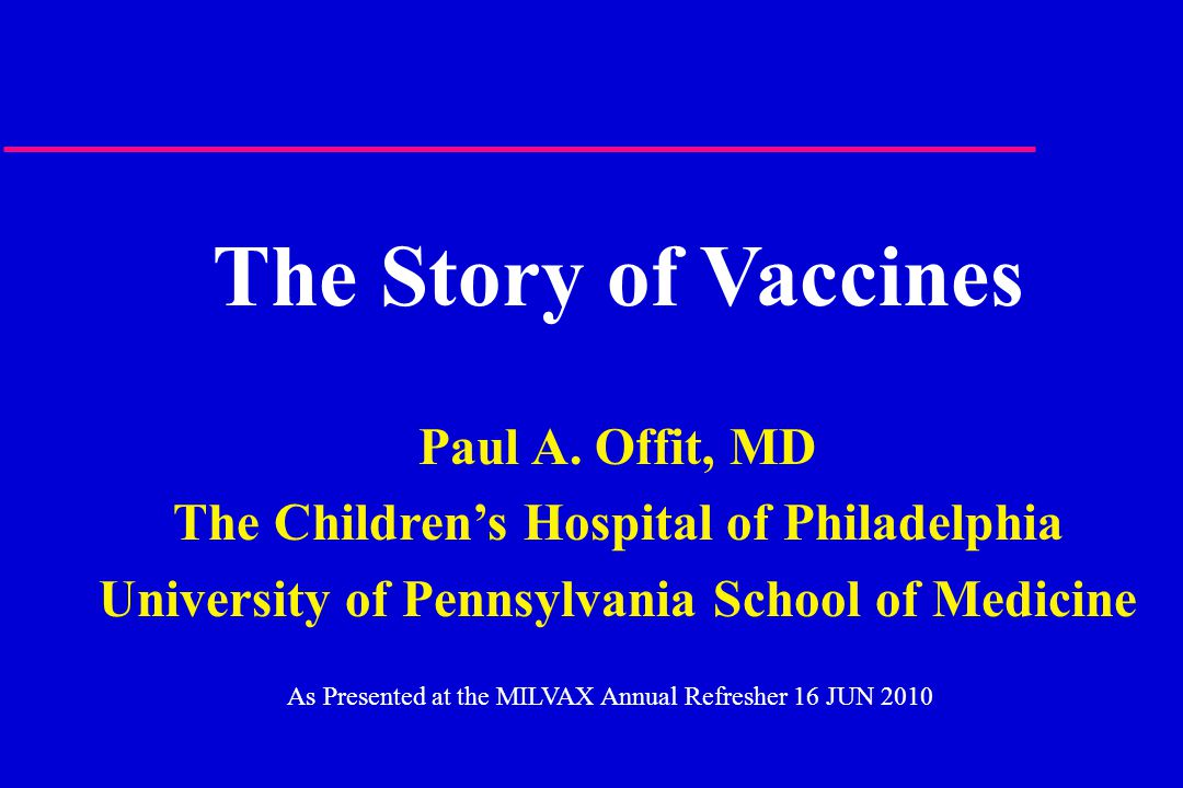 The Story of Vaccines Paul A.