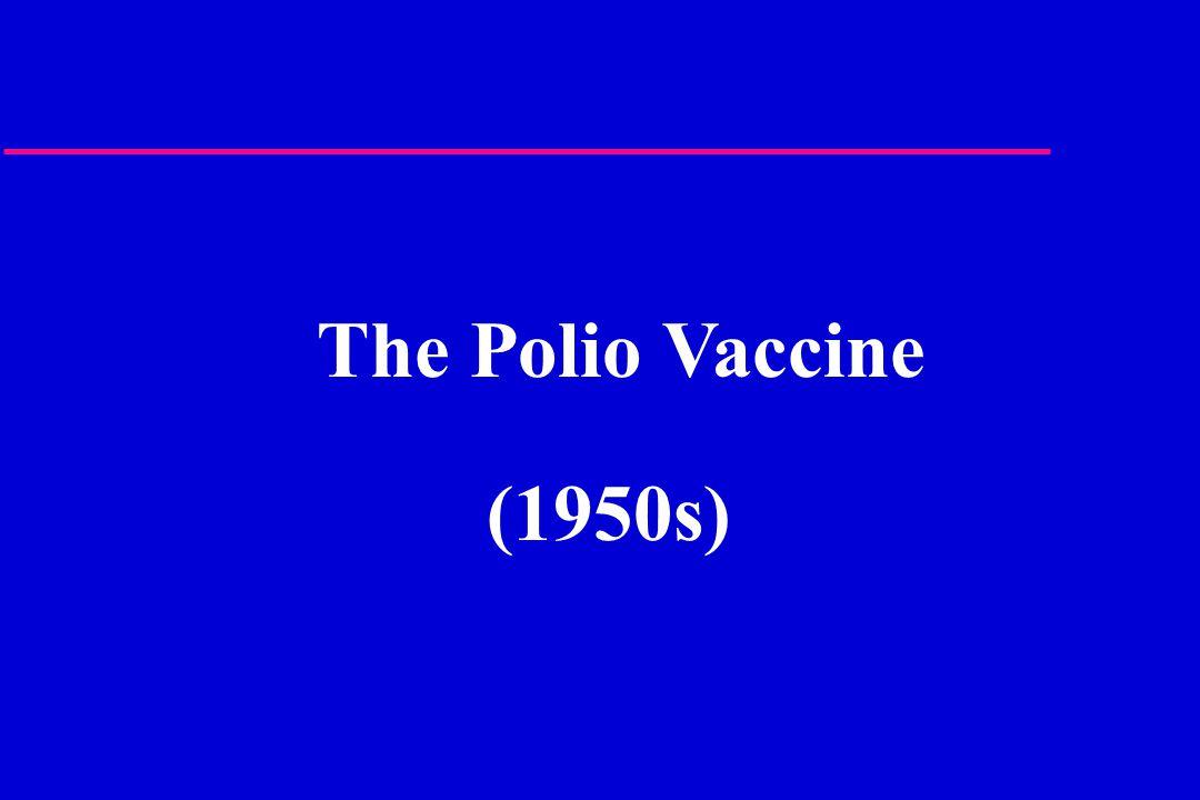 The Polio Vaccine (1950s)