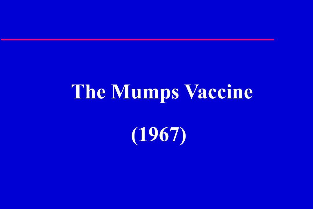 The Mumps Vaccine (1967)