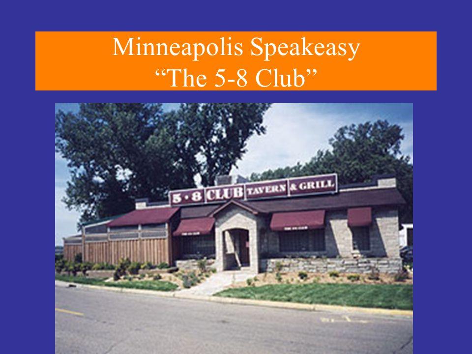 """Minneapolis Speakeasy """"The 5-8 Club"""""""