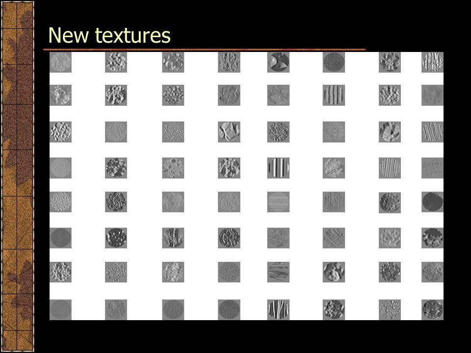 New textures