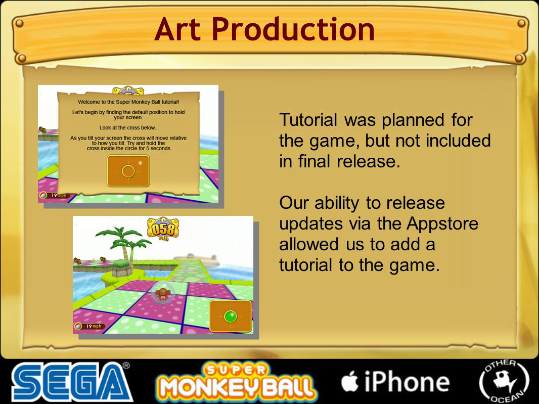 Art Production Tutorial was planned for the game, but not included in final release.